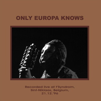 152-Only Europa Knows-Kapo-OnlyeuropaknowsLP-2-inside_lef