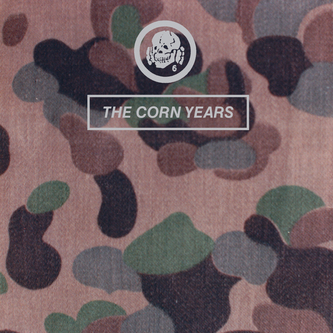 221-The Corn Years-DI6-thecornyears[2014 The Corn Years Outer LP ORIG2]